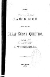 The Labor Side of the Great Sugar Question