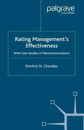 Rating Management's Effectiveness: With Case Studies in Telecommunications