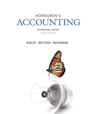 Horngren s Accounting  The Managerial Chapters