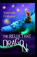 The Reluctant Dragon Illustrated Edition