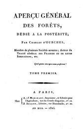 Aperçu général des forêts, dédié a la postérité: Volume1