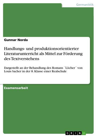 Handlungs  und produktionsorientierter Literaturunterricht als Mittel zur F  rderung des Textverstehens PDF