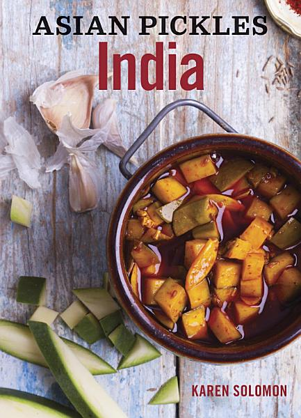 Download Asian Pickles  India Book