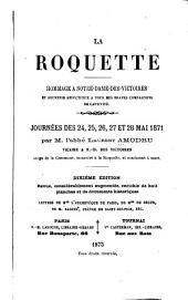 La Roquette: Hommage à Notre-Dame-des-victoires et souvenir affectueux à tous mes braves compagnons de captivité : Journées des 24, 25, 26, 27 et 28 mai 1871