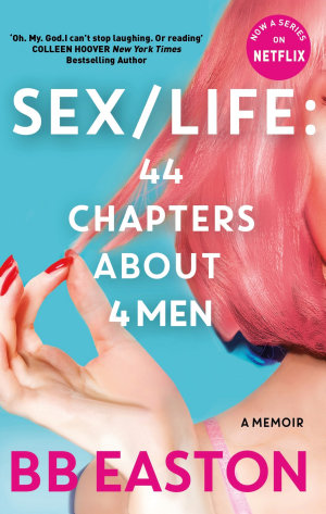 SEX LIFE  44 Chapters About 4 Men