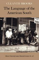 The Language Of The American South Book PDF