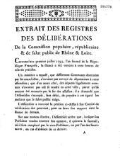 Extrait des registres des délibérations De la Commission populaire, républicaine & de salut public de Rhône & Loire [1er juillet 1793]