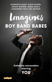 Imagines: Boy Band Babes