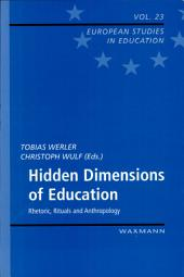 Hidden Dimensions of Education
