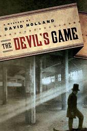 The Devil's Game: An Unlikely Mystery