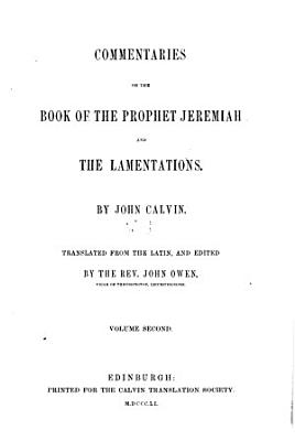 Commentaries on the Book of the Prophet Jeremiah and the Lamentations PDF