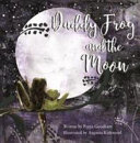 Daddy Frog and the Moon PDF