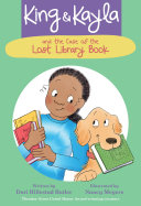 King and Kayla and the Case of the Lost Library Book