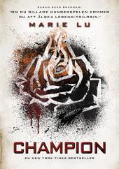 Champion: Tredje boken i Legend-trilogin