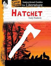 An Instructional Guide for Literature: Hatchet