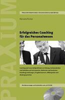 Erfolgreiches Coaching f  r das Personalwesen PDF