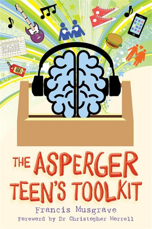 The Asperger Teen s Toolkit