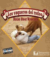 Los Vaqueros del Rodeo (Rodeo Steer Wrestlers)