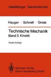 Technische Mechanik: Band 3: Kinetik, Ausgabe 2