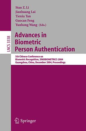 Advances in Biometric Person Authentication PDF