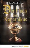 Der Fluch des Kopernikus PDF