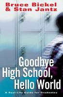 Goodbye High School  Hello World PDF