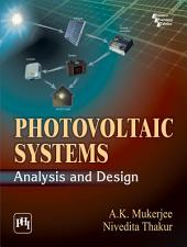 PHOTOVOLTAIC SYSTEMS: ANALYSIS AND DESIGN