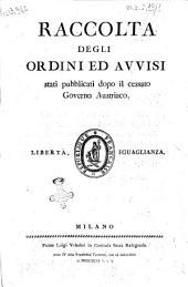 Raccolta degli ordini ed avvisi stati pubblicati dopo il cessato governo austriaco. Tomo 1 [-7]: 1, Volume 1