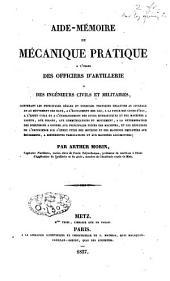 Aide-mémoire de mécanique pratique à l'usage des officiers d'artillerie et des ingénieurs civils et militaires