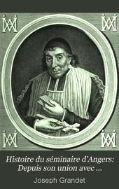 Histoire du séminaire d'Angers: Depuis son union avec Saint-Sulpice en 1695 jusqu'a nos jours