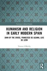 Humanism and Religion in Early Modern Spain