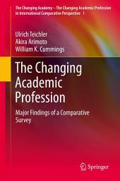 The Changing Academic Profession: Major Findings of a Comparative Survey