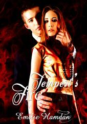 Tempest's Fire : Erotica Sex: (Adults Only Erotica)