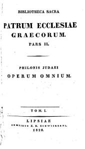 Philonis Judaei opera omnia [ed. by C.E. Richter].
