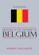 Historical Dictionary of Belgium PDF