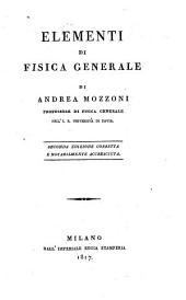 Elementi di fisica generale II. ed. corretta e accresciuta. (con figure)