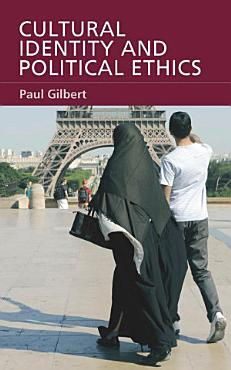 Cultural Identity and Political Ethics PDF