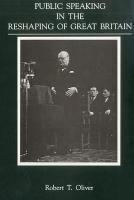 Public Speaking in the Reshaping of Great Britain PDF