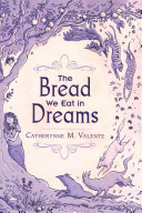 The Bread We Eat in Dreams PDF