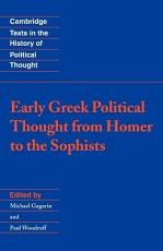 Early Greek Political Thought from Homer to the Sophists PDF