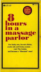 8 Hours In A Massage Parlor