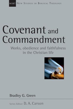 Covenant and Commandment PDF