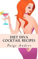 Diet Diva Cocktail Recipes
