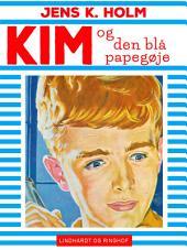Kim og den blå papegøje: Bind 7