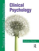 Clinical Psychology  Topics in Applied Psychology PDF