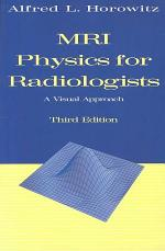 MRI Physics for Radiologists