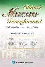 China's Macao Transformed