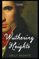 Wuthering Heights By Emily Brontë (Fiction & Romantic Novel)