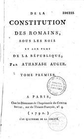 De la constitution des Romains sous les rois et aux tems de la république