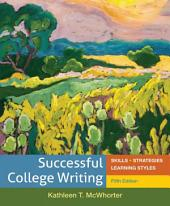 Additional Exercises for Successful College Writing: Skills - Strategies - Learning Styles, Edition 5